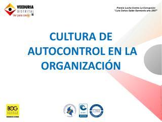 CULTURA DE  AUTOCONTROL EN LA ORGANIZACIÓN