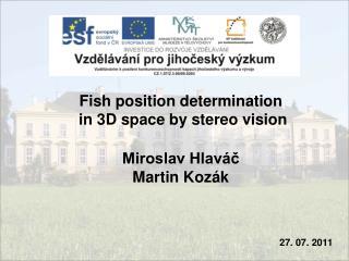 Miroslav Hlaváč Martin Kozák