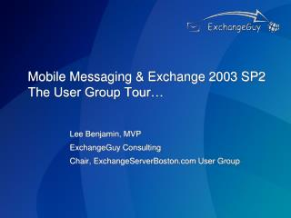 Mobile Messaging  Exchange 2003 SP2