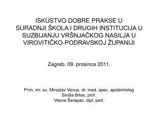Prevencija  vršnjačkog nasilja  u odgojno-obrazovnim ustanovama  u Virovitičko-podravskoj županiji