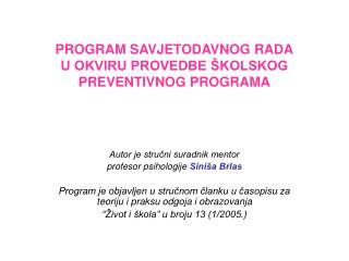 PROGRAM SAVJETODAVNOG RADA U OKVIRU PROVEDBE ŠKOLSKOG PREVENTIVNOG PROGRAMA