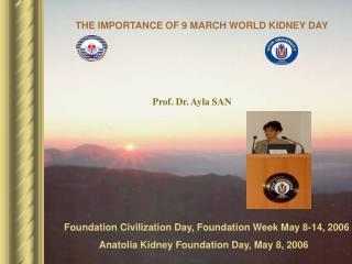 Foundation Civilization Day, Foundation Week May 8-14, 2006