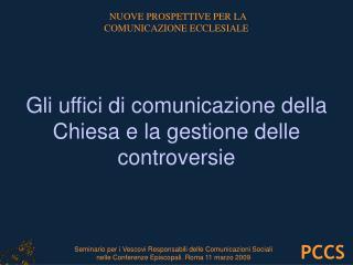 NUOVE PROSPETTIVE PER LA  COMUNICAZIONE ECCLESIALE