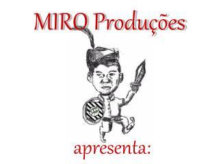 MIRO Produções