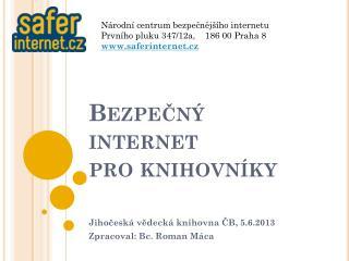 Bezpečný internet  pro knihovníky