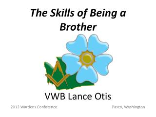 The Skills of Being a Brother VWB Lance Otis