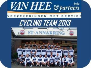 CYCLING TEAM 2013 Seizoen 2013