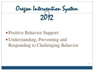 Oregon Intervention System 2012