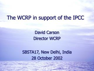 The WCRP in support of the IPCC