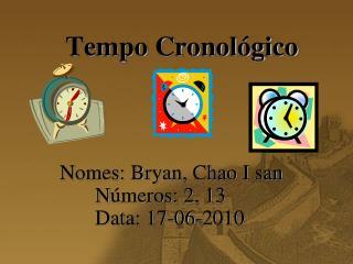 Tempo Cronológico