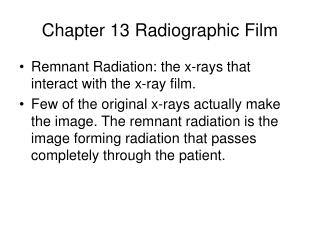 Chapter 13 Radiographic Film
