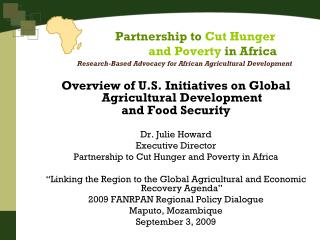 Overview of U.S. Initiatives on Global Agricultural Development  and Food Security