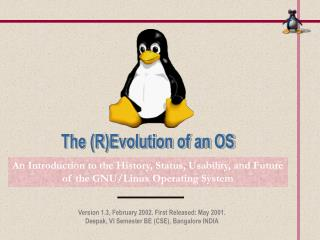 An Introduction to the History, Status, Usability, and Future of the GNU/Linux Operating System