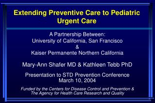 Extending Preventive Care to Pediatric Urgent Care