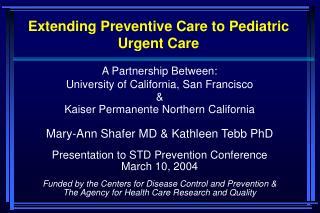 Extending Preventive Care to Pediatric Urgent Care