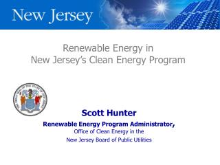 Renewable Energy in  New Jersey s Clean Energy Program