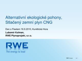 Alternativní ekologické pohony, Stlačený zemní plyn CNG