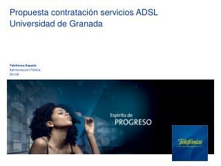 Propuesta contratación servicios ADSL Universidad de Granada