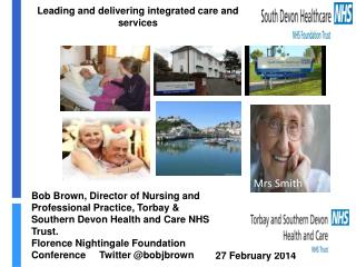 Leading and delivering integrated care and services