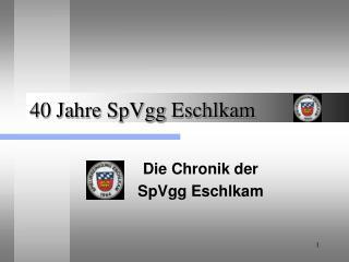 40 Jahre SpVgg Eschlkam