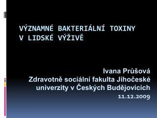 Významné  bakteriální toxiny vlidské výživě