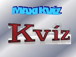 MAXI KVÍZ