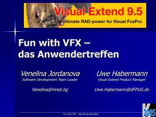 Fun with VFX �  das Anwendertreffen