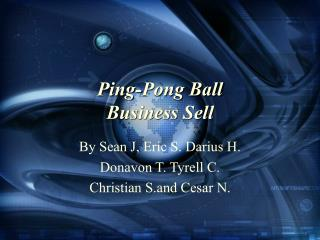 Ping-Pong Ball  Business Sell