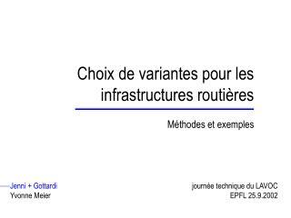 Choix de variantes pour les infrastructures routières