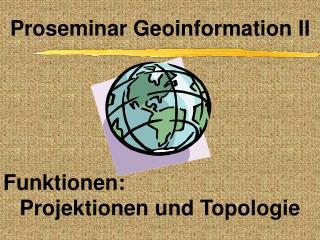 Funktionen: Projektionen und Topologie