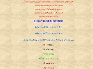 Lectie in care se foloseste mediul de programare  LABVIEW ( se recomanda pentru clasa IX-a )