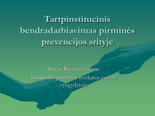 Tartpinstitucinis bendradarbiavimas pirminės prevencijos srityje