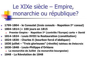 Le XIXe si cle   Empire, monarchie ou r publique