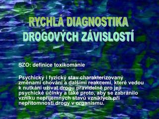 SZO: definice toxikománie