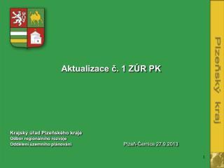Aktualizace č. 1 ZÚR PK
