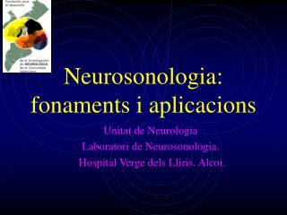 Neurosonologia: fonaments i aplicacions