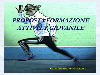 PROPOSTA FORMAZIONE ATTIVITA� GIOVANILE
