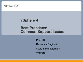 vSphere 4 Best Practices/ Common Support Issues
