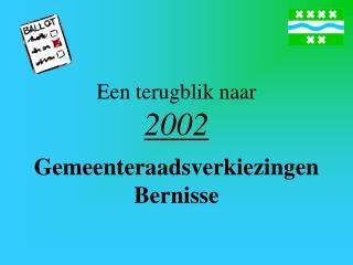 Een terugblik naar  2002