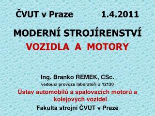 ?VUT v Praze           1.4.2011