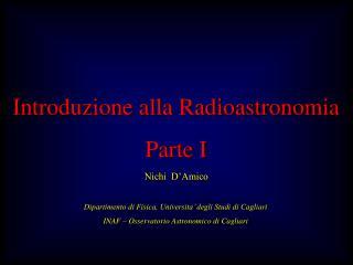 Introduzione alla Radioastronomia Parte I