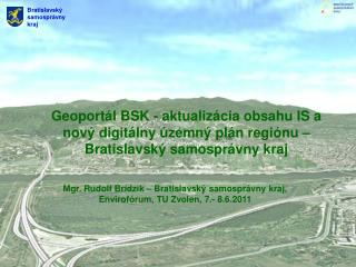 Geoportál BSK - aktualizácia obsahu ISa nový digitálny územný plán regiónu –