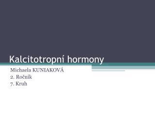 Kalcitotropní hormony
