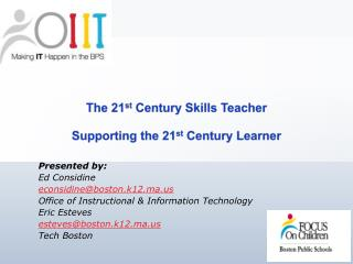 The 21 st  Century Skills Teacher Supporting the 21 st  Century Learner