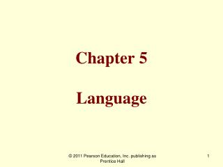 Chapter 5  Language
