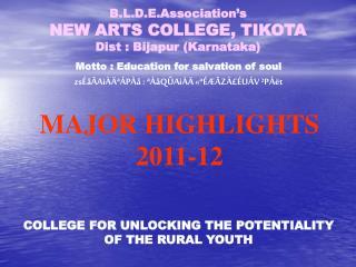 B.L.D.E.Association's NEW ARTS COLLEGE, TIKOTA Dist : Bijapur (Karnataka)