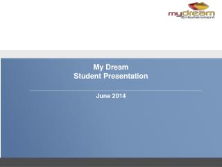 My Dream Student Presentation