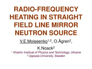 RADIO-FREQUENCY HEATING IN STRAIGHT FIELD LINE MIRROR NEUTRON SOURCE