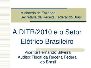 A DITR/2010 e o Setor Elétrico Brasileiro