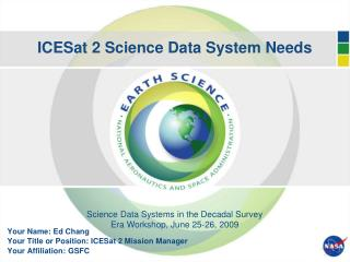 ICESat 2 Science Data System Needs